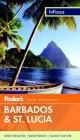 Fodor's In Focus Barbados & St. Lucia, 2nd Edition Cover Image
