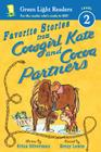 Favorite Stories from Cowgirl Kate and Cocoa Partners (Green Light Readers Level 2) Cover Image