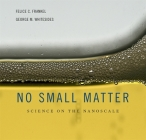 No Small Matter: Science on the Nanoscale Cover Image