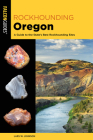 Rockhounding Oregon: A Guide to the State's Best Rockhounding Sites Cover Image