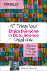 97 Things about Ethics Everyone in Data Science Should Know: Collective Wisdom from the Experts Cover Image