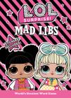 L.O.L. Surprise! Mad Libs Cover Image