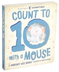 Count to 10 with a Mouse (Margaret Wise Brown Classics) Cover Image