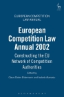 European Competition Law Annual 2002: Constructing the EU Network of Competition Authorities Cover Image