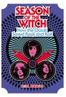 Season of the Witch: How the Occult Saved Rock and Roll Cover Image