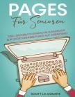 Pages Für Senioren: Das Lächerlich Einfache Handbuch zur Wortverarbeitung auf Ihrem Mac Cover Image