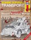 Zombie Survival Transport Manual (Haynes Manuals) Cover Image