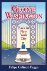 George Washington Back in New York City Cover Image