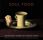 Soul Food: Nourishing Poems for Starved Minds Cover Image