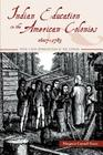 Indian Education in the American Colonies, 1607-1783 (Indigenous Education) Cover Image