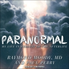 Paranormal Lib/E: My Life in Pursuit of the Afterlife Cover Image