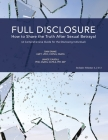 Full Disclosure: How to Share the Truth After Sexual Betrayal Cover Image