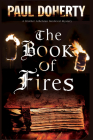 The Book of Fires: A Medieval Mystery (Brother Athelstan Medieval Mystery #14) Cover Image