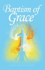Baptism of Grace Cover Image