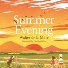 Summer Evening (Four Seasons of Walter de la Mare) Cover Image