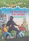 La Noche de Los Ninjas (Casa del Arbol #5) Cover Image