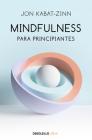 Mindfulness para principiantes / Mindfulness for Beginners Cover Image
