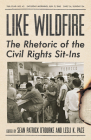 Like Wildfire: The Rhetoric of the Civil Rights Sit-Ins Cover Image