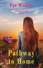Pathway to Home: A Becker Family Novel Cover Image
