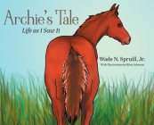 Archie's Tale: Life as I Saw It Cover Image