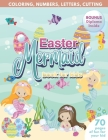 Mermaid Easter Book for Kids - Coloring, Numbers, letters, Cutting - 70 Pages of Fun for Your Kid - BONUS Diploma Inside Cover Image