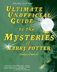 Ultimate Unofficial Guide to the Mysteries of Harry Potter: Analysis of Book 6 Cover Image