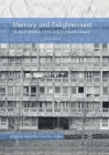 Memory and Enlightenment: Cultural Afterlives of the Long Eighteenth Century (Palgrave MacMillan Memory Studies) Cover Image