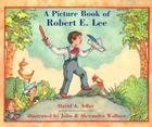 A Picture Book of Robert E. Lee Cover Image