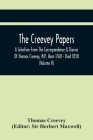 The Creevey Papers: A Selection From The Correspondence & Diaries Of Thomas Creevey, M.P., Born 1768 - Died 1838 (Volume Ii) Cover Image