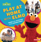 Play at Home with Elmo: Games and Activities from Sesame Street (R) Cover Image