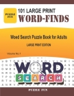 101 Large Print Word Finds: Word Search Puzzle Book For Adults - volume 1 Cover Image