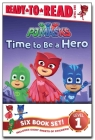 PJ Masks Ready-to-Read Value Pack: Time to Be a Hero; PJ Masks Save the Library!; Owlette and the Giving Owl; Gekko Saves the City; Power Up, PJ Masks!; Race for the Ring Cover Image
