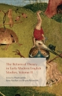 The Return of Theory in Early Modern English Studies, Volume II Cover Image