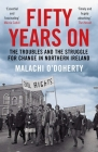Fifty Years On: The Troubles and the Struggle for Change in Northern Ireland Cover Image
