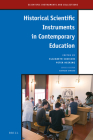Historical Scientific Instruments in Contemporary Education (Scientific Instruments and Collections #9) Cover Image