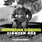 Herman Goring Fighter Ace Cover Image