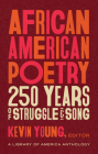 African American Poetry: 250 Years of Struggle & Song (LOA #333): A Library of America Anthology Cover Image