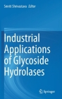 Industrial Applications of Glycoside Hydrolases Cover Image