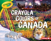 Crayola (R) Colors of Canada Cover Image