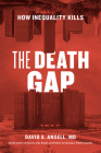 The Death Gap: How Inequality Kills Cover Image