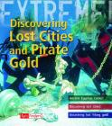 Discovering Lost Cities and Pirate Gold Cover Image
