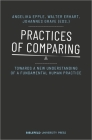 Practices of Comparing: Towards a New Understanding of a Fundamental Human Practice Cover Image