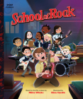 School of Rock: The Classic Illustrated Storybook (Pop Classics #10) Cover Image