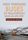 West Yorkshire Buses in Transition: Before and After WYPTE Cover Image