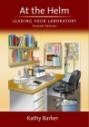 At the Helm: Leading Your Laboratory, Second Edition Cover Image