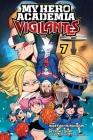 My Hero Academia: Vigilantes, Vol. 7 Cover Image