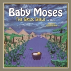 Baby Moses: The Brick Bible for Kids Cover Image