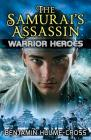 The Samurai's Assassin (Warrior Heroes) Cover Image