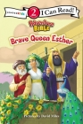 Brave Queen Esther: Level 2 (I Can Read! / Adventure Bible) Cover Image