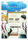 Classmates Vol. 1: Dou kyu sei (Classmates: Dou kyu sei #1) Cover Image